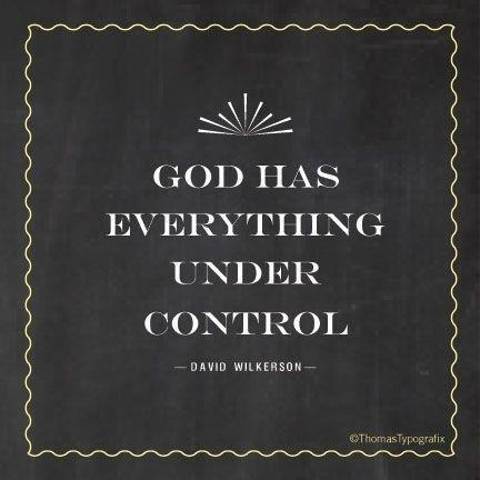 God has everything under control